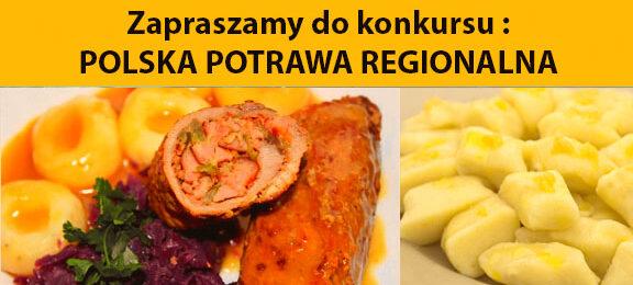 Konkurs kulinarny: POLSKA POTRAWA REGIONALNA