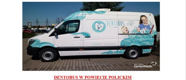 DENTOBUS W POWIECIE POLICKIM