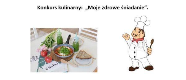 """Konkurs kulinarny: """"Moje zdrowe śniadanie"""""""