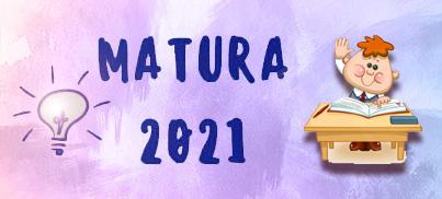 MATURA MAJ 2021